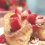 Mother's Day Brunch Recipe - French Toast